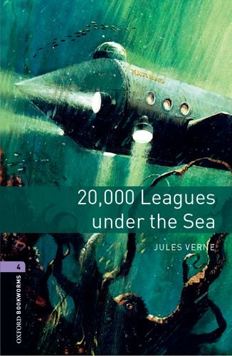 Oxford Bookworms Library: Level 4:: 20,000 Leagues Under The Sea
