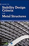 Guide to Stability Design Criteria for Metal Structures, Sixth Edition