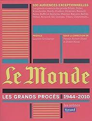 Le Monde : les grands procès (1944-2010)