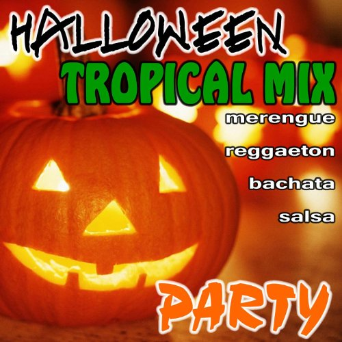 Halloween Tropical Mix Party (2011 & 2012 CD)