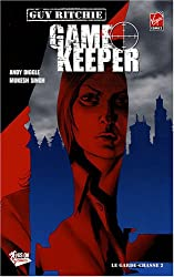 Game Keeper, Tome 2 : Le garde-chasse
