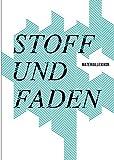 Stoff und Faden: Materiallexikon