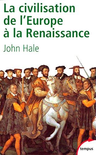 La civilisation de l'Europe à la Renaissance