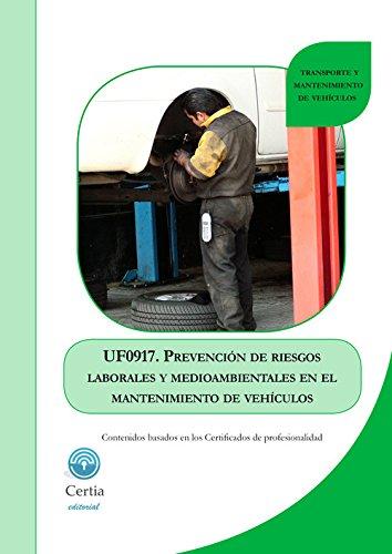UF0917 Prevención de riesgos laborales y medioambientales en el mantenimiento de vehículos
