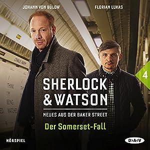 Der Somerset-Fall: Sherlock & Watson - Neues aus der Baker Street 4