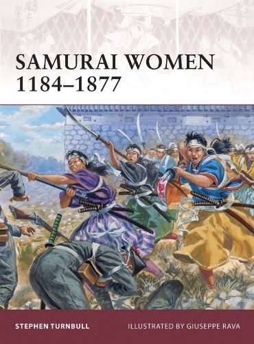 Samurai Women 1184-1877 (Warrior Book 151) (English Edition ...