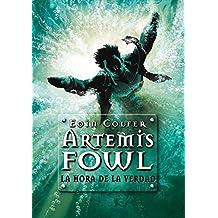 La hora de la verdad/The Atlantis Complex (Artemis Fowl)