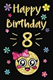Best 8 Gifts year old girl - Happy Birthday Year Journal, Happy Birthday 8: Emoji Review