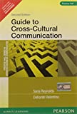 Guide To Cross-Cultural Communications 2ed