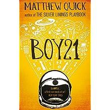 Boy21 by Matthew Quick (2014-06-19)