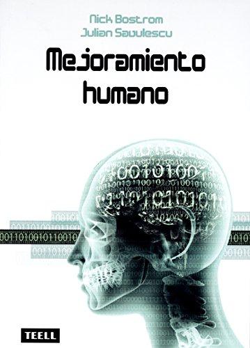 MEJORAMIENTO HUMANO por Julián; Bostrom, Nick Savulescu