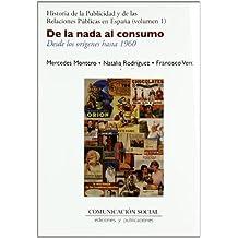 Historia de la publicidad y de las relaciones públicas en España: De la nada al consumo. Desde los orígenes hasta 1960