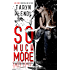 So Much More (The Chrome Series Book 1)