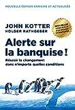 Alerte sur la banquise ! - Réussir le changement dans n'importe quelles conditions (MANAGEMENT ET O) - Format Kindle - 9782326054837 - 14,99 €