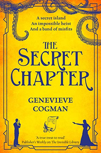 The Secret Chapter (The Invisible Library series Book 6) (English ...