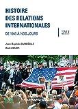 Histoire des relations internationales - 16e éd. : De 1945 à nos jours (hist contemporaine-generalite t. 2) (French Edition)