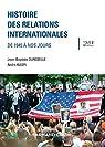 Histoire des relations internationales. Tome 2 : De 1945 à nos jours par Duroselle