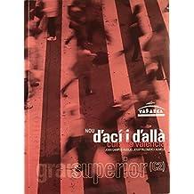 D'Aci I D'Alla Grau Superior ( C2) de Joan Campos Aucejo Josep `Palomero Almela (Edición estudiante, 30 mar 2009) Tapa blanda