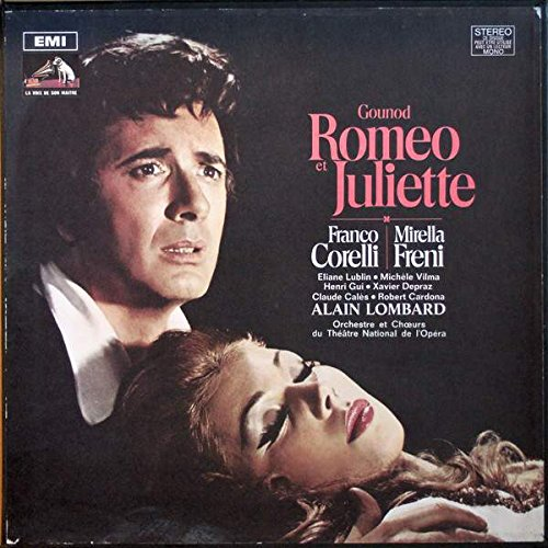Charles Gounod / Franco Corelli , Mirella Freni , Xavier Depraz , Claude Calès , Alain Lombard - Romeo Et Juliette - La Voix De Son Maître - CAN 235 - 7, EMI - CAN 235 - 7