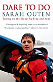 #6: Dare to Do: Taking on the planet by bike and boat