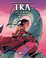Ira, jinete de dragones. Sello de Dragón II par  Manuel Gutiérrez (Autor)