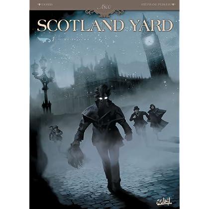 Scotland Yard T01 : Au coeur des ténèbres