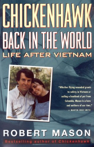 Chickenhawk: Back in the World - Life After Vietnam