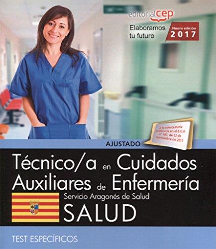 Técnico/a en cuidados auxiliares de enfermería. Servicio Aragonés de Salud. SALUD. Test específicos por AA.VV.