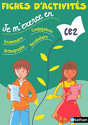 Fiches d'activités, CE2. Grammaire-Conjugaison-Orthographe-Vocabulaire. Per la Scuola elementare