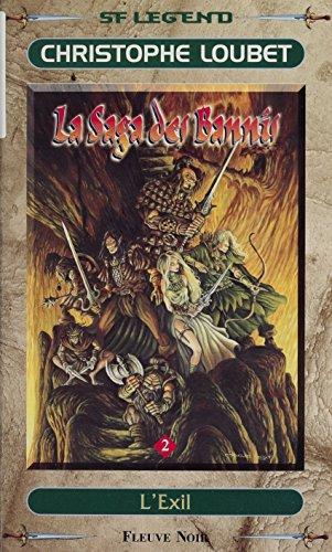 La Saga des Bannis (2): L'Exil