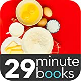 Bake Your Way through the Kitchen - 29 Minute Books (English Edition)
