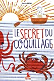 Le Secret du coquillage, Tome 2