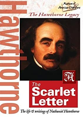 The Hawthorne Legacy - The Scarlet Letter by James H Bride