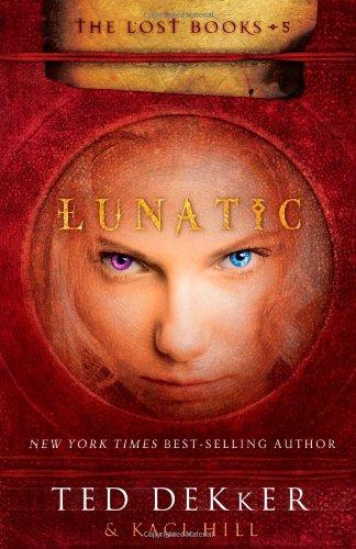 Lunatic (The Lost Books, No. 5)
