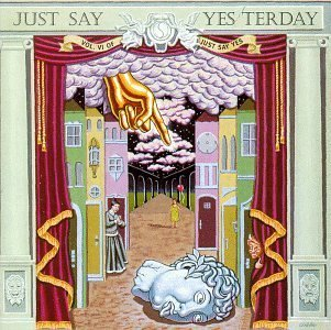 Just Say Yesterday (Just Say Yes, Vol. 6) by Various Artists