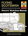 Flying Scotsman Manual: An Insight in...