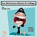 Das Nichtraucher-Hörbuch für Anfänger (Amazon.de)