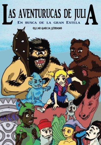 Las aventurucas de Julia: En busca de la gran Estela