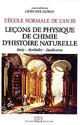 L'École normale de l'an III. Vol. 3, Leçons de physique, de chimie, d'histoire naturelle: Haüy - Berthollet - Daubenton