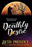 Deathly Desire (The Westport Book 3) by Beth Prentice