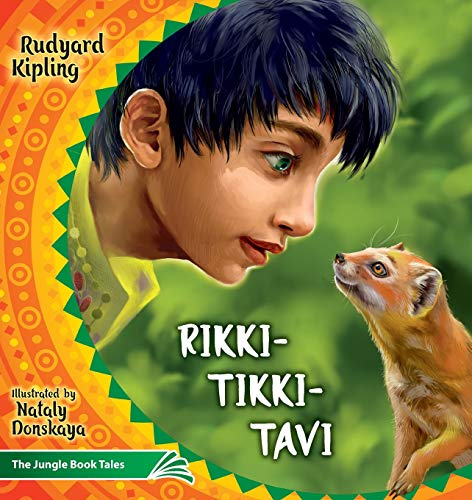 Rikki Tikki Tavi: The Jungle Book Tales (Illustrated Children's Classics Collection)