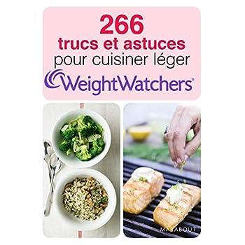 266 trucs et astuces pour cuisiner léger Weight Watchers