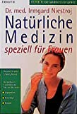 Natürliche Medizin speziell für Frauen: Gesund in allen Lebensphasen (Herbig Gesundheitsratgeber) bei Amazon kaufen
