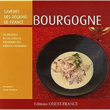 Bourgogne : 30 recettes et les astuces des Cercles Culinaires