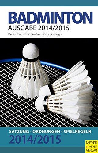 Badminton: Satzungen-Ordnungen-Spielregeln 2014/15