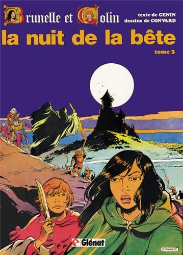 Brunelle et Colin, tome 3 : La nuit de la bête