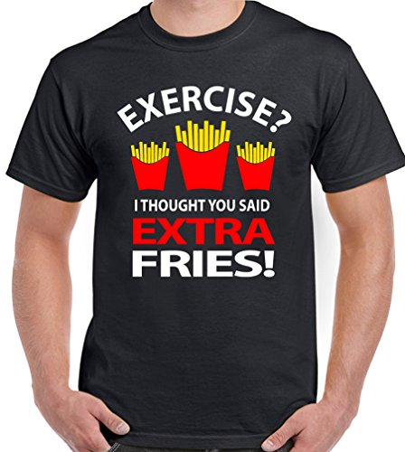exercise-i-thought-you-meant-extra-fries-mens-funny-t-shirt-dtgx3-black-medium