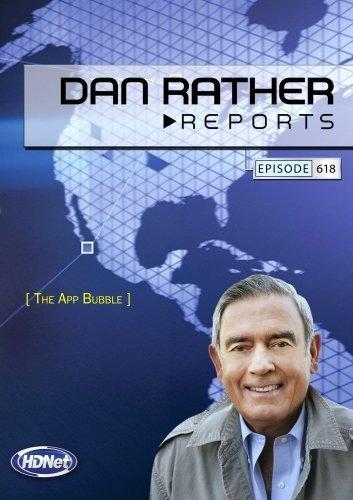 Preisvergleich Produktbild Dan Rather Reports 618: The App Bubble by Dan Rather