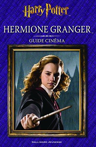 Guide cinéma : Hermione Granger par Felicity Baker