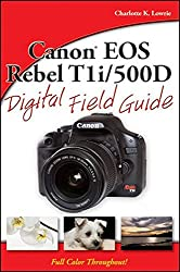 Canon Eos Rebel T1i500d Digital Field Guide